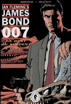 James Bond 007 tome 1 - La dent du serpent (éd. 1992)