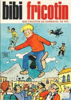Bibi Fricotin (2e Série - SPE) (Après-Guerre) tome 119 - Bibi Fricotin au Carnaval de Rio (éd. 1986)