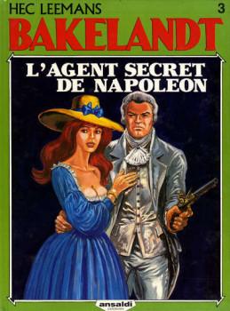Bakelandt tome 3 - L'agent secret de Napoléon (éd. 1986)
