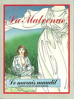 Malvenue (La) tome 1 - Le marais maudit (éd. 1986)