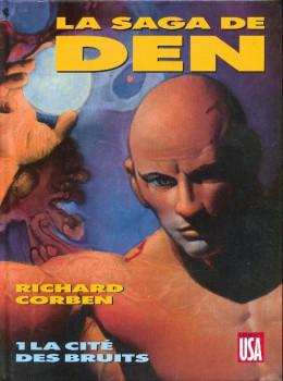 Den tome 3 - La saga de Den Tome 1 : La cité des bruits (éd. 1990)