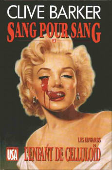 Sang pour sang tome 3 - L'enfant de Celluloïd