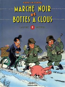 An 40 (L') tome 2 - Marché noir et bottes à clous (Curé-la-Flûte) (éd. 1988)