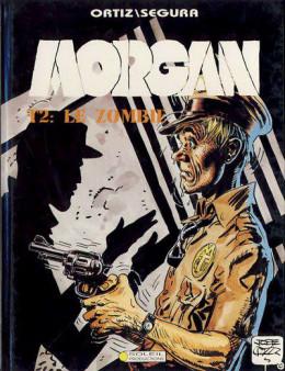 Morgan tome 2 - Le zombie (éd. 1991)
