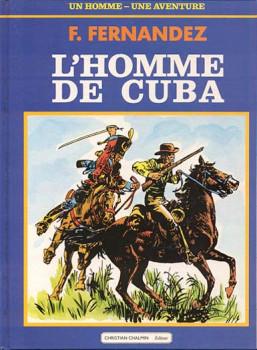 Homme de Cuba (L') - L'homme de Cuba (éd. 1986)