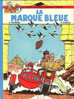 Alexandre de la Mareneuve et d'Évry Cédex (Les Aventures d') tome 1 - La marque bleue (éd. 1987)