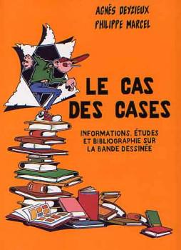 (DOC) Études et essais divers - Le Cas des cases - Informations, études et bibliographie sur la bande dessinée (éd. 1993)