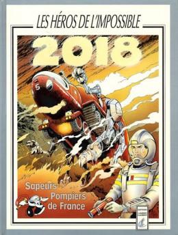 2018 les héros de l'impossible - 2018 Les héros de l'impossible (éd. 1990)