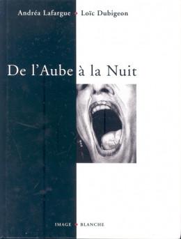 De l'aube à la nuit (éd. 1998)