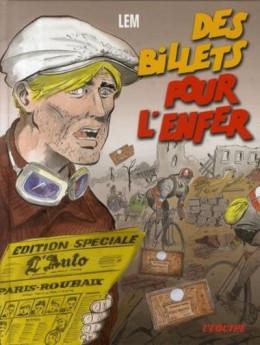 Des billets pour l'enfer - Des billets pour l'enfer (éd. 2007)