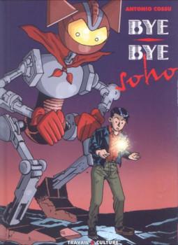 Bye bye Soho - Bye bye Soho (éd. 2001)