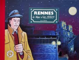 Rennes le temps d'une histoire - Rennes le temps d'une histoire (éd. 1993)