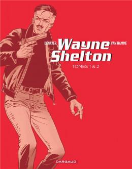 Pack été - Wayne Shelton tomes 1 et 2