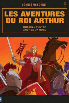 Les aventures du roi Arthur
