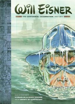 Will Eisner - The centennial celebration 1917-2017