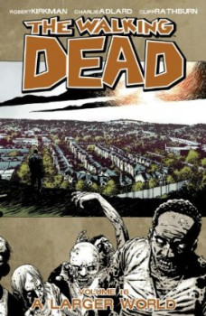 Walking dead tome 16 - a larger World (VO)