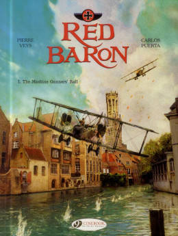 Red baron tome 1 - the machine gunners'ball