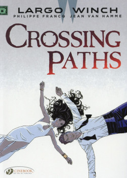 Largo Winch tome 15 - Crossing paths