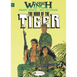 Largo winch tome 4 - the hour of the tiger - en anglais
