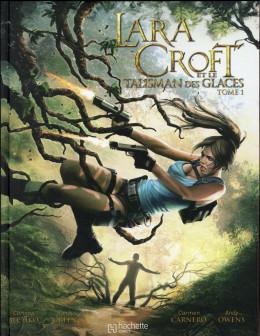 Lara Croft tome 1