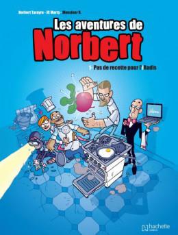Les aventures de Norbert tome 1