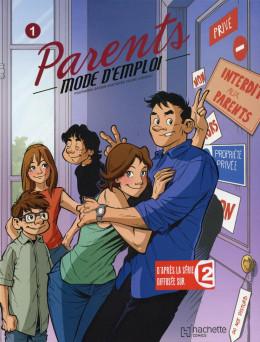 Parents mode d'emploi tome 1