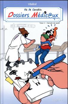 Vie de carabin - dossiers médicaux tome 1