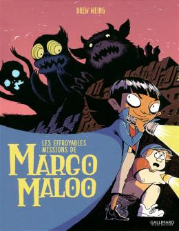 Les effroyables missions de Margo Maloo tome 1