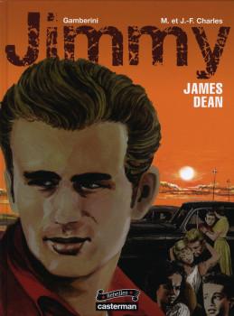 rebelles tome 6 - jimmy, james dean