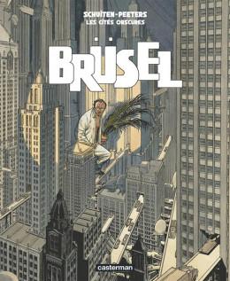 Les cités obscures tome 5 - Brusel
