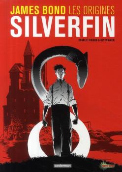 james bond, les origines ; silverfin