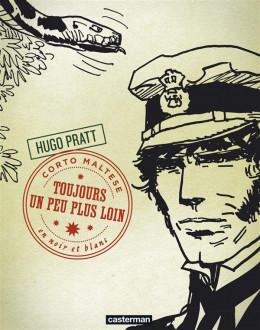 Corto Maltese tome 4 - toujours un peu plus loin