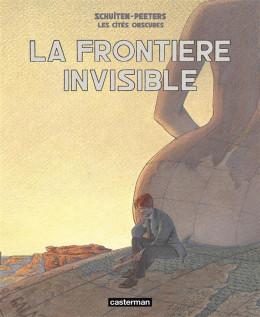Les cités obscures - intégrale - La frontière invisible