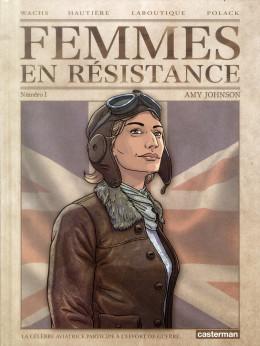 Femmes en résistance tome 1 - Amy Johnson