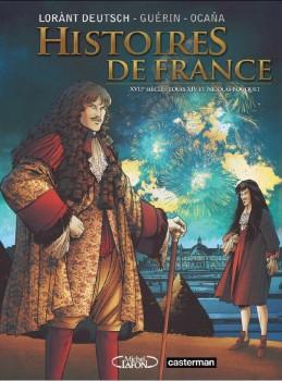 histoires de France tome 2 - XVIIe siècle, Louis XIV et Fouquet