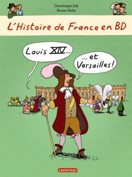 L'histoire de France en bd tome 2 - Louis XIV et Versailles