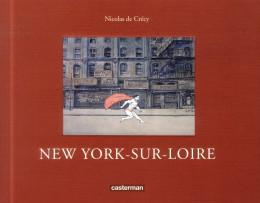 New York-sur-Loire (nouvelle édition)