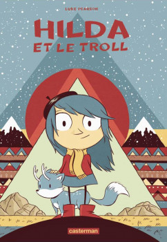 Hilda tome 1 - Hilda et le Troll
