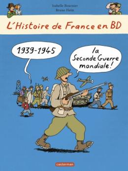 L'histoire de France en BD tome 8 - la Seconde Guerre mondiale, l'occupation et la résistance