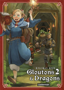 Gloutons et dragons tome 2