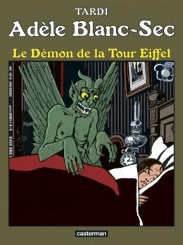 Adèle Blanc-Sec tome 2 - Le démon de la Tour Eiffel (édition 2017)