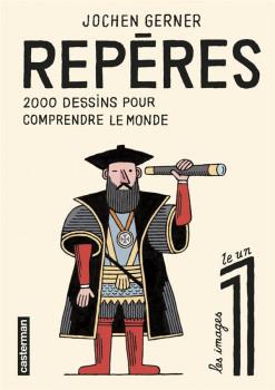 Repères - 2000 dessins pour comprendre le monde