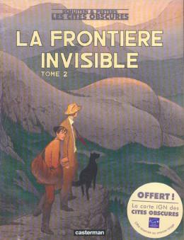 Les cités obscures tome 9 - la frontière invisible 2