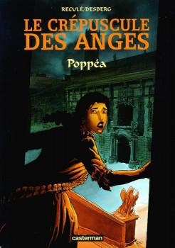 Le crépuscule des anges tome 1 - Poppea