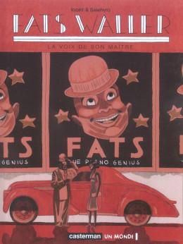 Fats waller tome 1 - la voix de son maître