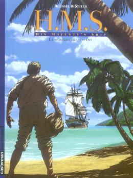 h.m.s. tome 3 - his majesty's ship tome 3 - la morsure du serpent