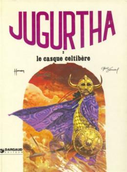 Jugurtha tome 2 - Le casque celtibère (éd. 1978)