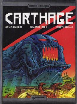 Lone Sloane tome 6 - Carthage - Salammbô tome 2