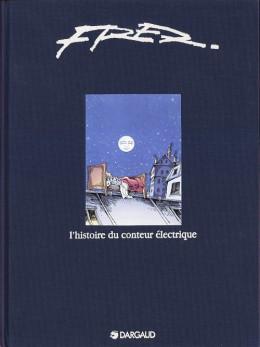 L'histoire du conteur éléctrique (édition de luxe)