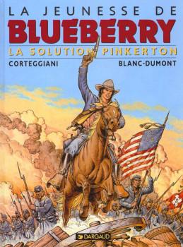 La jeunesse de blueberry tome 10 - la solution pinkerton